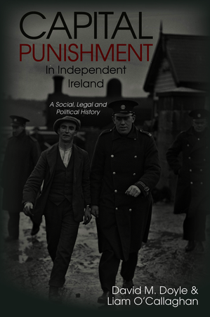 Capital Punishment in Independent Ireland