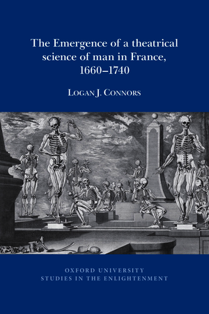 The emergence of a theatrical science of man in France, 1660 - 1740