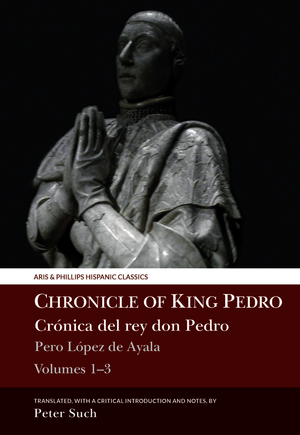Chronicle of King Pedro Volumes 1 - 3
