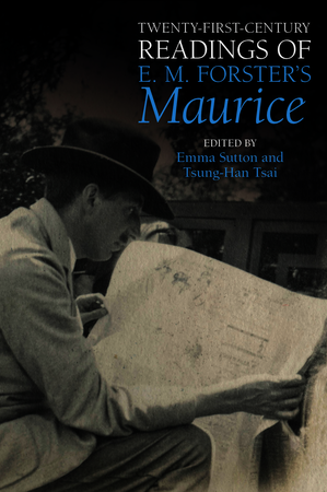 Twenty-First-Century Readings of E.M. Forster's 'Maurice'