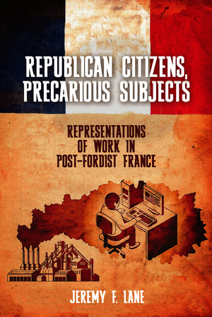 Republican Citizens, Precarious Subjects