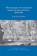 The Emergence of a theatrical science of man in France, 1660–1740