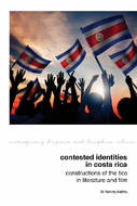 Contested Identities in Costa Rica