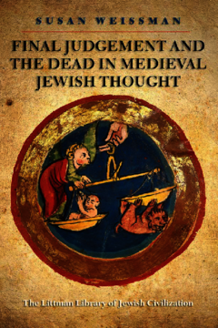 Final Judgement and the Dead in Medieval Jewish Thought
