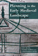 Planning in the Early Medieval Landscape