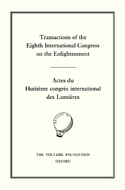 Transactions of the Eighth International Congress on the Enlightenment/Actes du Huitième congrès international des Lumières