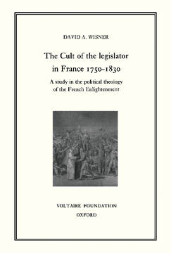 The Cult of the Legislator in France 1750-1830