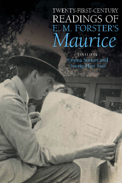 Twenty-First-Century Readings of E. M. Forster's 'Maurice'
