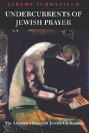 Undercurrents of Jewish Prayer