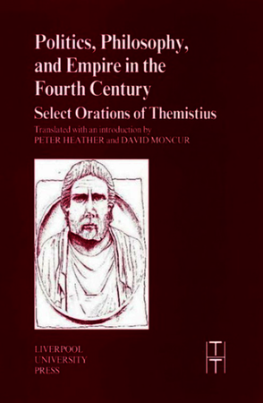 Politics, Philosophy and Empire in the Fourth Century