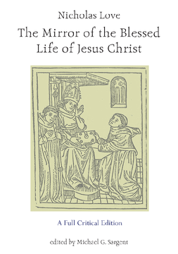 Nicholas Love's Mirror of the Blessed Life of Jesus Christ