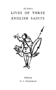 Aelfric's Lives Of Three English Saints