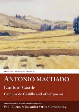 Antonio Machado: Lands of Castile and Other Poems
