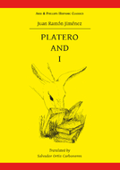 Juan Ramon Jimenez: Platero and I