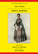 Pepita Jimenez: A Novel by Juan Valera