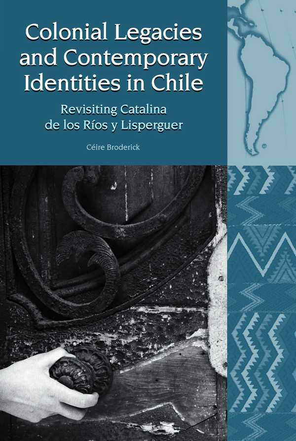 Colonial Legacies and Contemporary Identities in Chile