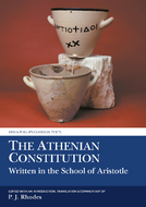 The Athenian Constitution Written in the School of Aristotle