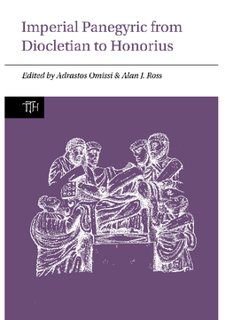 Imperial Panegyric from Diocletian to Honorius