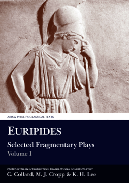 Euripides: Selected Fragmentary Plays I