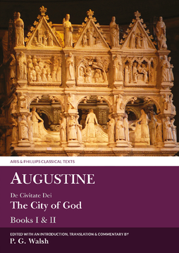 Augustine: The City of God Books I and II