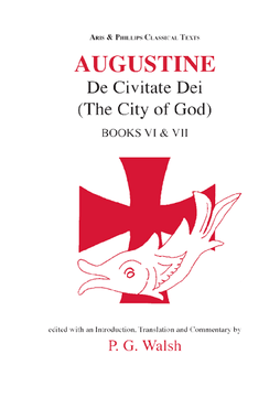 Augustine: The City of God Books VI and VII