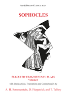 Sophocles: Fragmentary Plays I