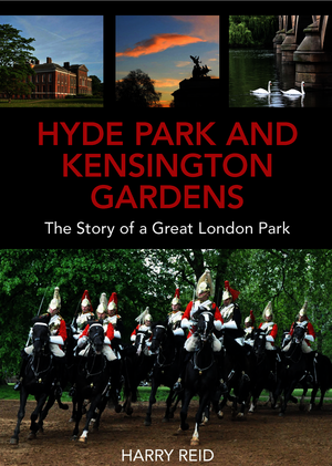 PRE-ORDER: Hyde Park and Kensington Gardens