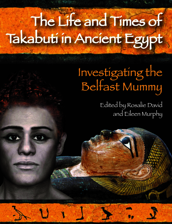 The Life and Times of Takabuti in Ancient Egypt