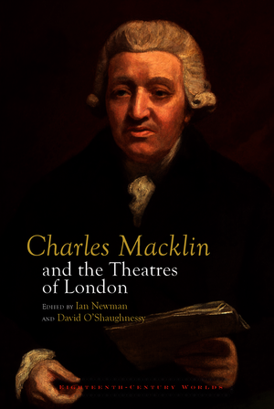 Charles Macklin and the Practice of Enlightenment