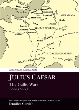 Julius Caesar: The Gallic War Books V-VI