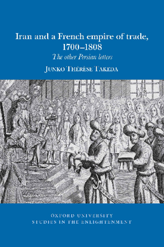 Iran and a French empire of trade, 1700-1808