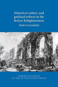 Historical culture and political reform in the Italian Enlightenment