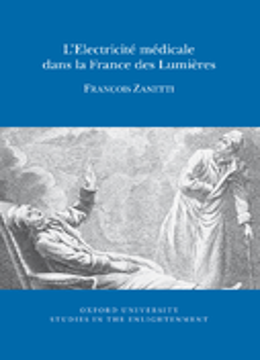 L'Electricité médicale dans la France des Lumières