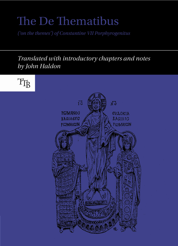 The De Thematibus ('on the themes') of Constantine VII Porphyrogenitus