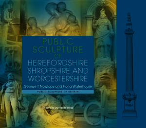 Public Sculpture of Herefordshire, Shropshire and Worcestershire