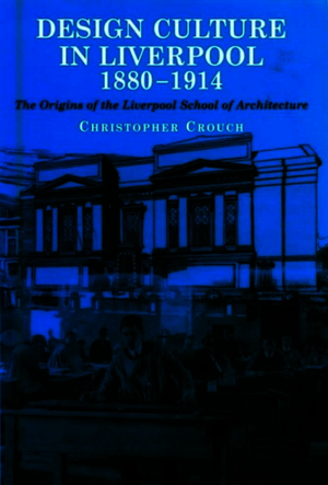 Design Culture in Liverpool 1888-1914