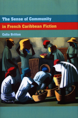 The Sense of Community in French Caribbean Fiction
