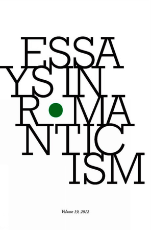 Essays in Romanticism, Volume 19 2012