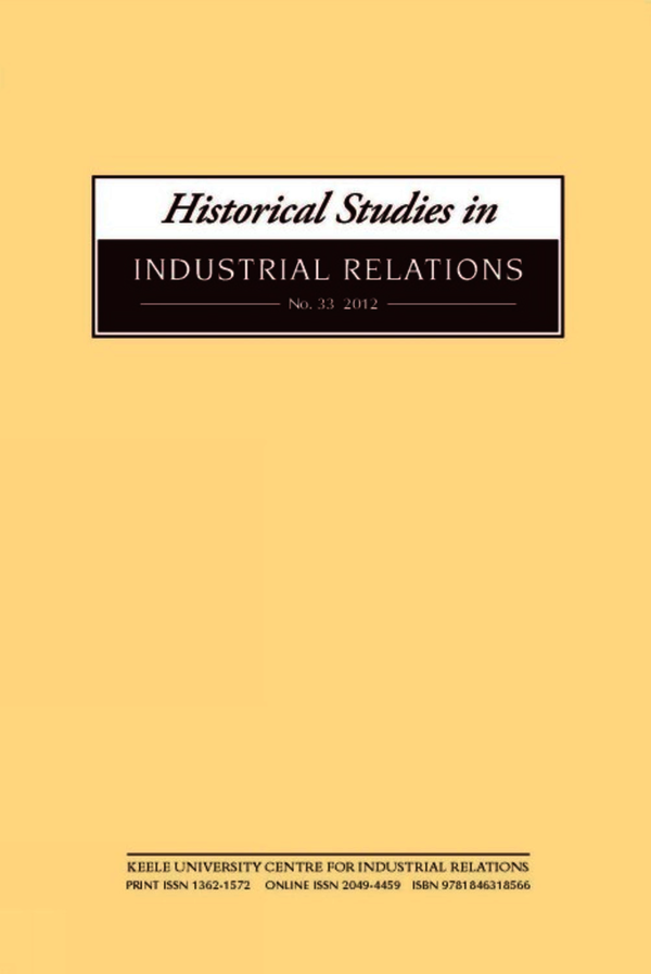 Historical Studies in Industrial Relations, Volume 33 2012