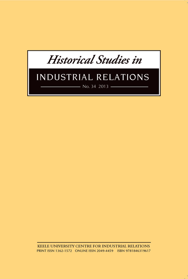 Historical Studies in Industrial Relations, Volume 34 2013