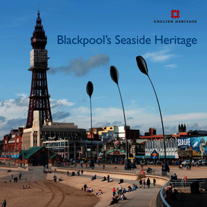 Blackpool's Seaside Heritage