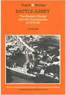 Battle Abbey: The Eastern Range and the Excavations of 1978-80
