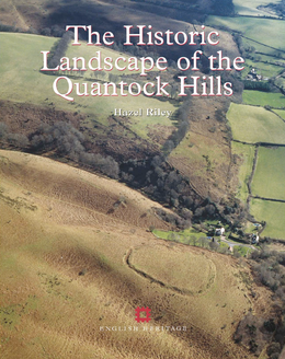 The Historic Landscape of the Quantock Hills