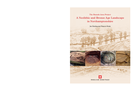 A Neolithic and Bronze Age Landscape in Northamptonshire: Volume 1