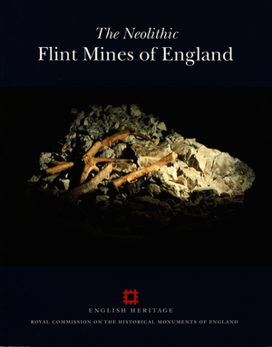 The Neolithic Flint Mines of England