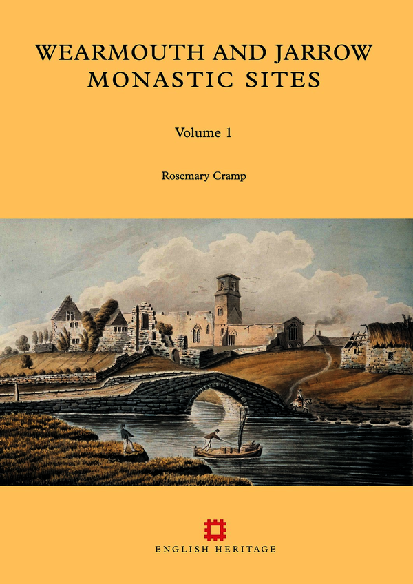 Wearmouth and Jarrow Monastic Sites, Volume 1