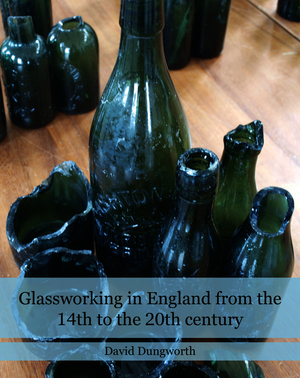 Glassworking in England from the 14th to the 20th Century