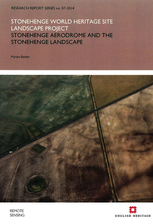 Stonehenge Aerodrome and the Stonehenge Landscape