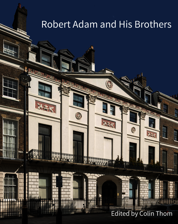 Robert Adam and his Brothers