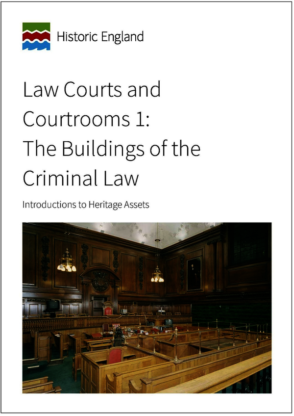 Law Courts and Courtrooms 1: The Buildings of the Criminal Law
